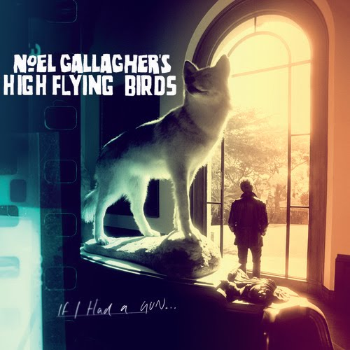 Noel-Gallagher-If-I-Had-A-Gun