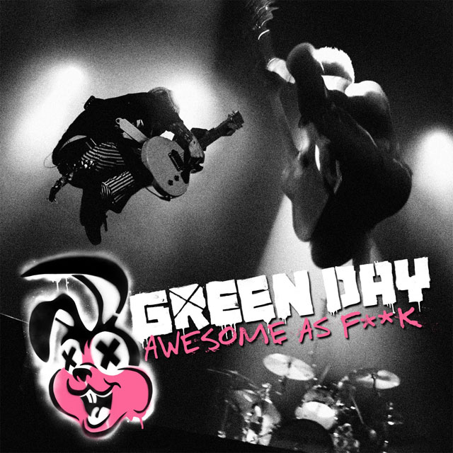 GREEN-DAY-AWESOME-AS-FXXK