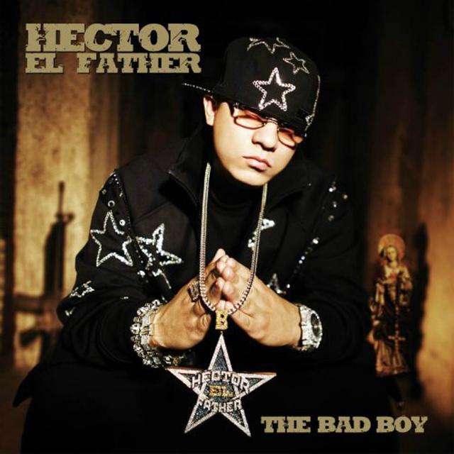 Hector_El_Father-The_Bad_Boy-Frontal