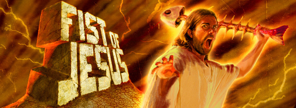 fist of the jesus