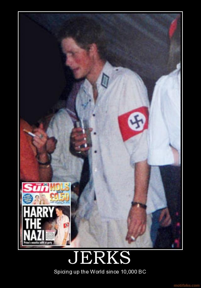 jerks-prince-harry-nazi-costume-jerk-jerks-demotivational-poster-1210666310