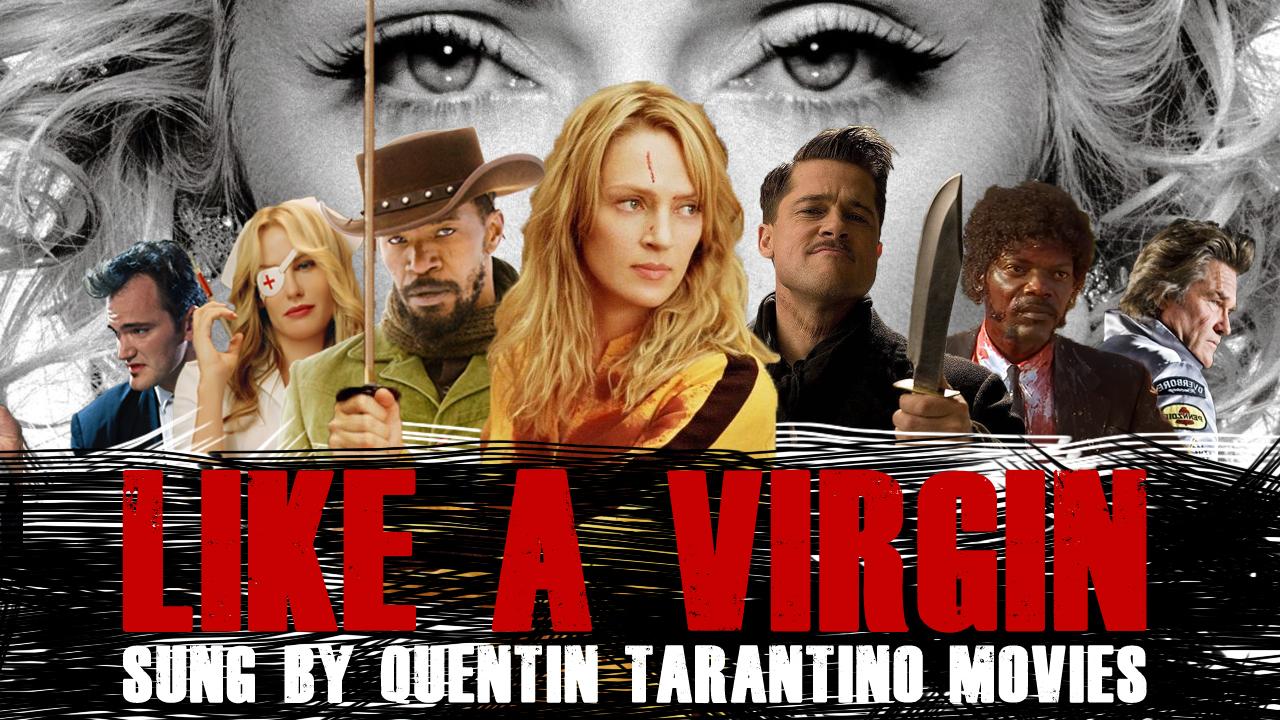 like-a-virgin-sung-by-quentin-tarantino-characters-58e5cda8-a80a-4c30-bfd7-d1d60a39a0e5