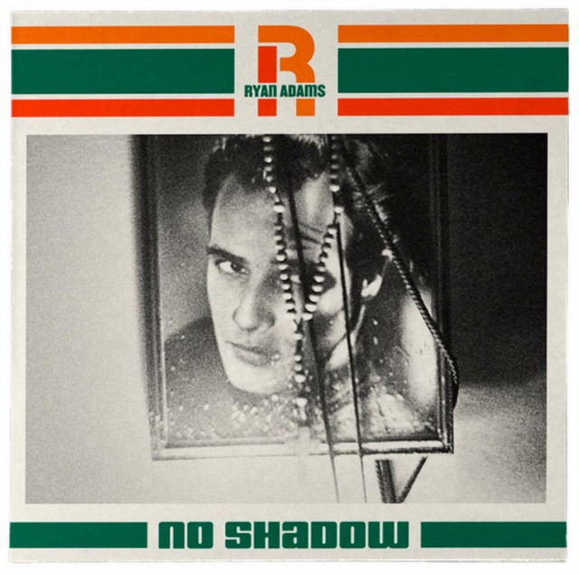 Ryan Adams - No Shadow