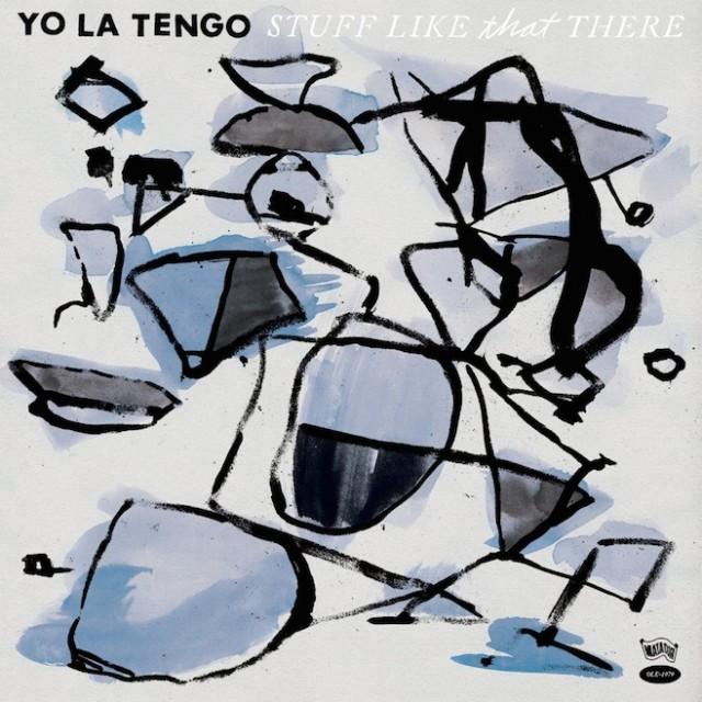 Yo La Tengo - Stuff Like That