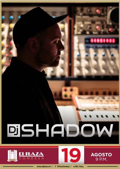 dj_shadow_plaza_condesa