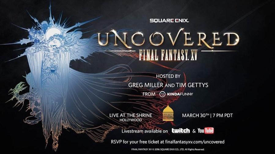 Uncovered Final Fantasy XV