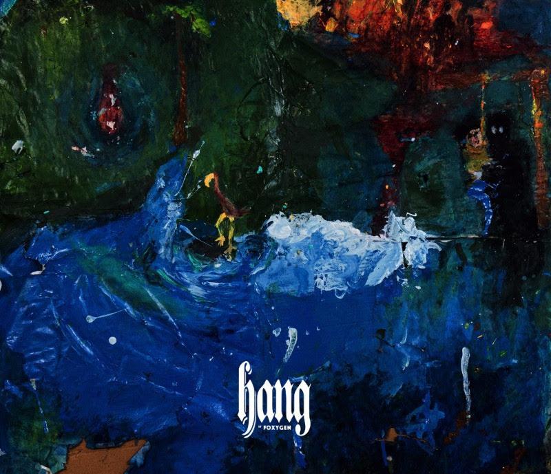 Foxygen y la breve complejidad de 'Hang', su nuevo disco