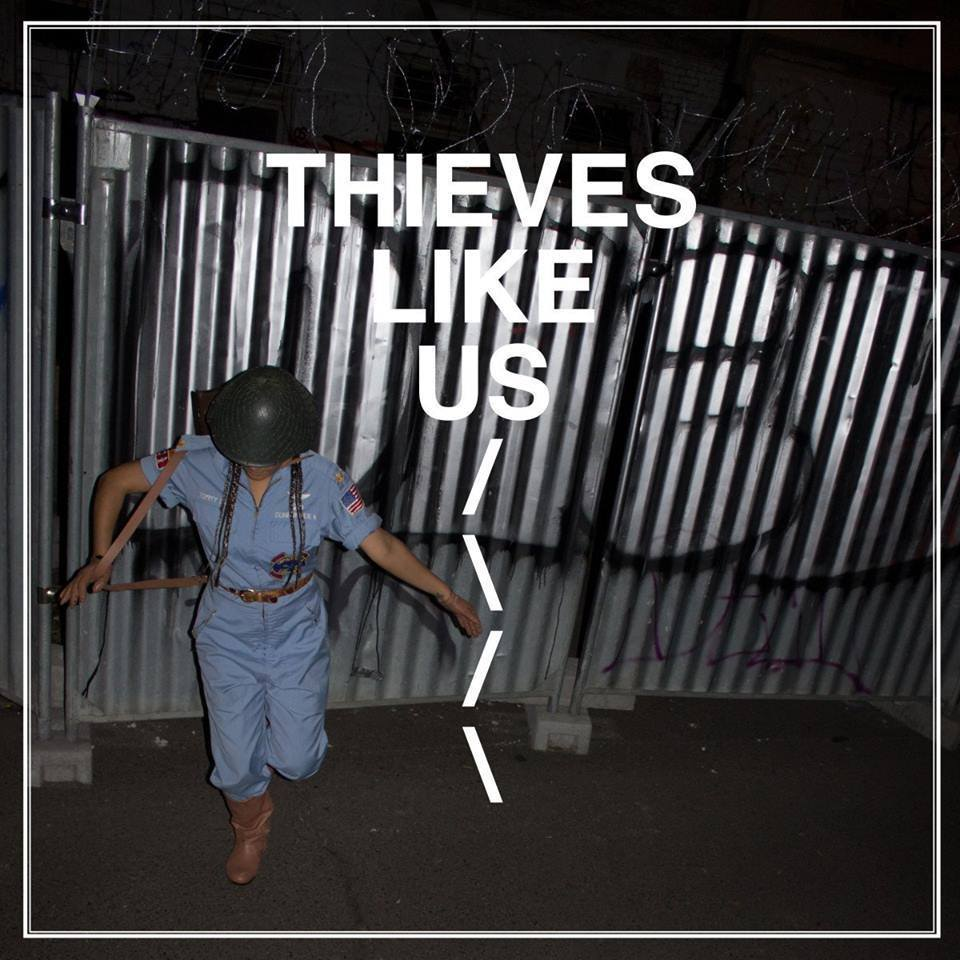 thieves-like-us