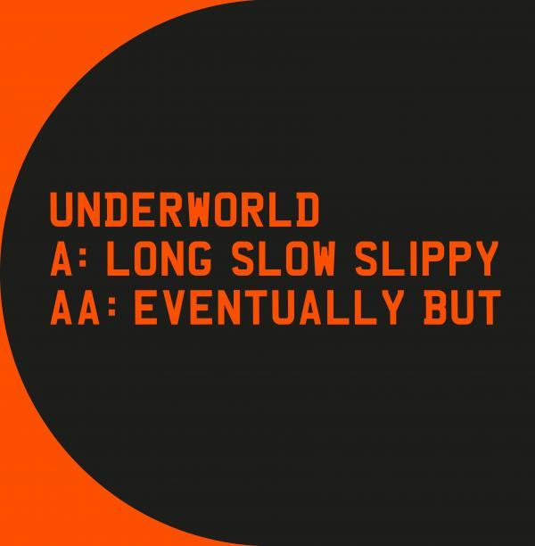 underworld-sencillo.slow-slippy