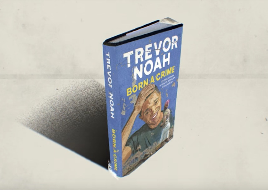 Born a Crime - Trevor Noah