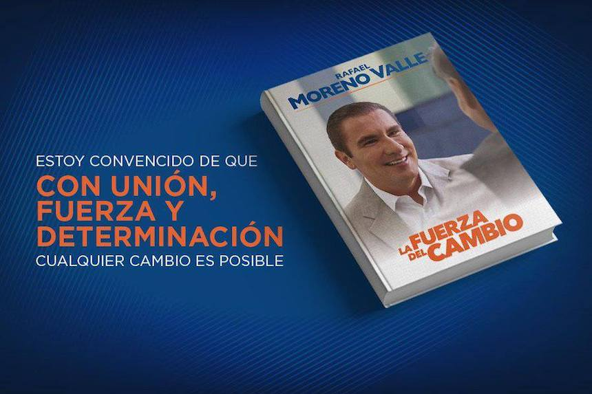 Rafael Moreno Valle y La Fuerza del Cambio