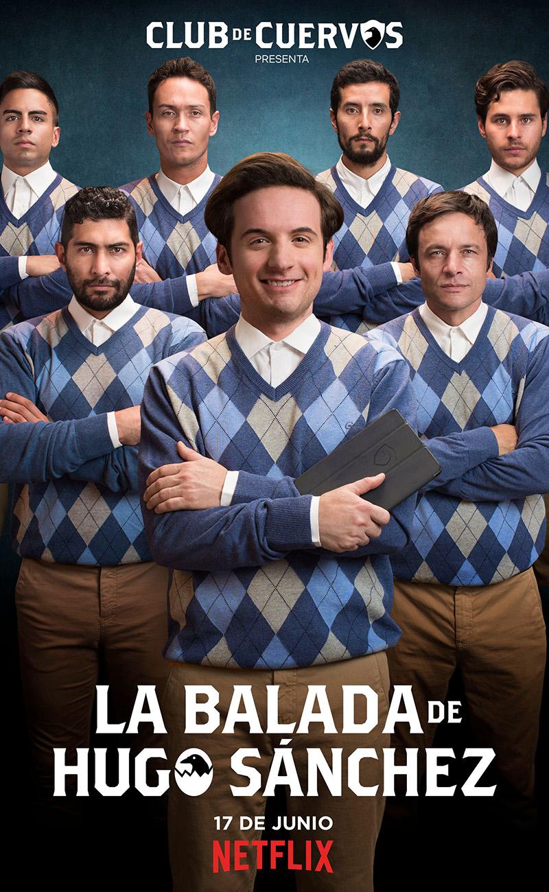¡Hugo Sánchez! Netflix estrenará el spinoff 'La balada de Hugo Sánchez'
